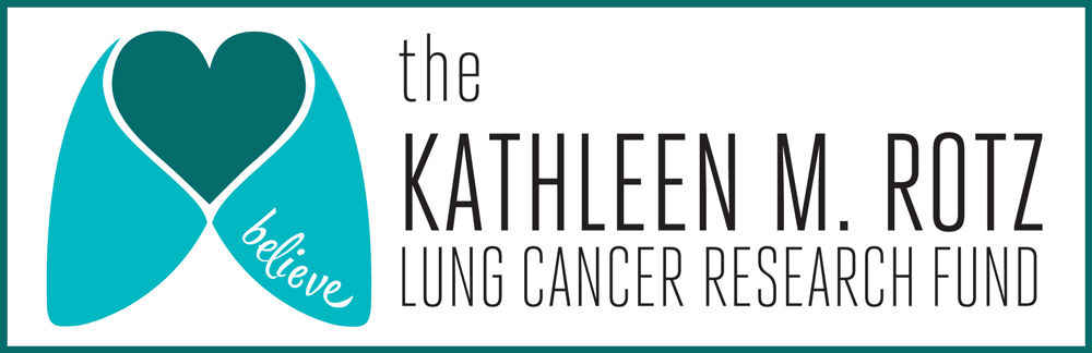 The Kathleen M. Rotz Lung Cancer Research Fund